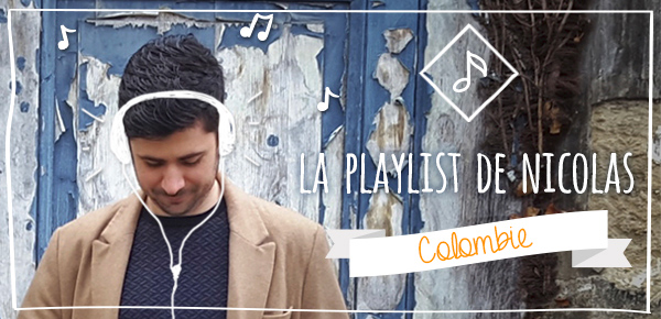 La playlist de Nicolas - Colombie