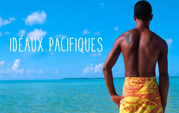 Idéaux Pacifiques